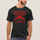 If you want peace prepare for war T-Shirt
