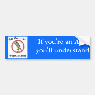If you're an Ant bumper sticker