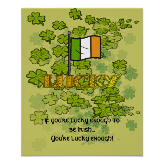 If you're lucky enough to be Irish... Poster