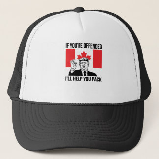 If You're Offended I'll Help You Pack Trucker Hat