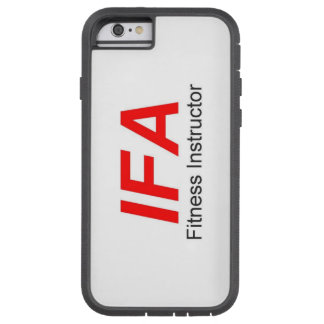 IFA Fitness Instructor Phone Case, Tough Xtreme Tough Xtreme iPhone 6 Case