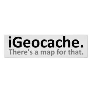 iGeocache Funny Poster