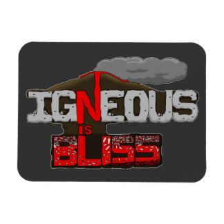 Igneous is Bliss Volcano Magnet