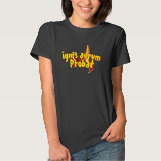 Ignis aurum probat t shirt