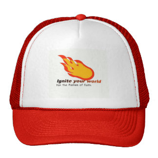 Ignite Your World Trucker Hat