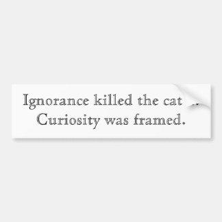Ignorance_bumper Bumper Sticker