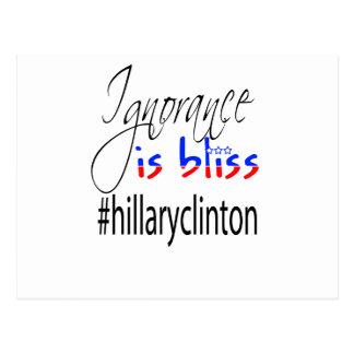 Ignorance Is Bliss #HillaryClinton Postcard