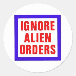 Ignore Alien Orders Round Sticker