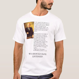 Ike's Farewell Address T-Shirt