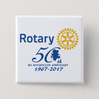 Iki rotary 50th anniversary commemoration 2 inch square button