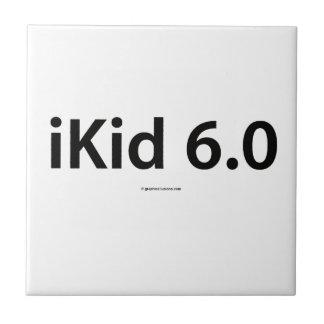 iKid 6.0 Tile