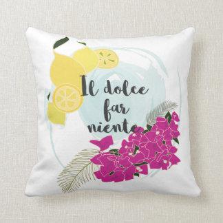 Il dolce far niente throw pillow
