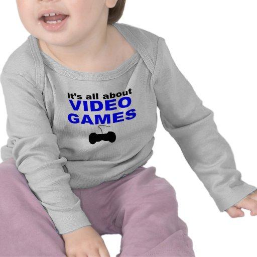 Il est tout au sujet des jeux vidéo t-shirt