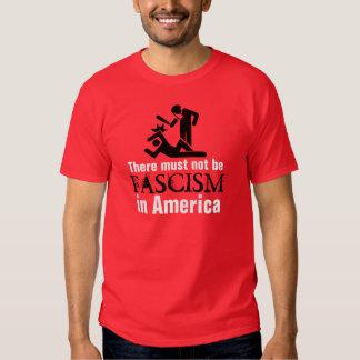 Il ne doit pas y avoir de fascisme en Amérique T-shirt