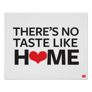 Il n'y a aucun goût comme la maison