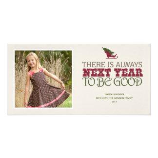 Il y a toujours l'année prochaine d'être bon - Noë Cartes Avec Photo