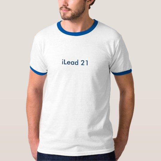 iLead 21 T-Shirt