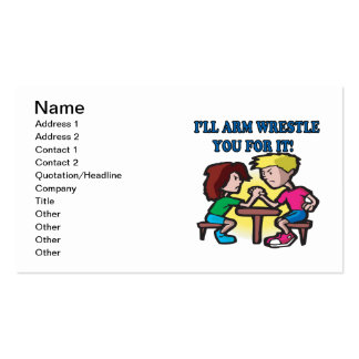 Ill Arm Wrestle You For It Business Card Template