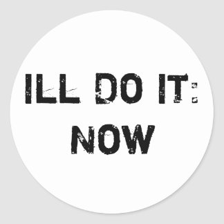 Ill Do It: Now Sticker