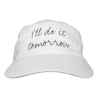 """""""I'll do it tomorrow"""" cap"""