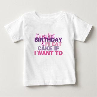 I'll Eat Cake if I want to 1st Birthday Tshirt