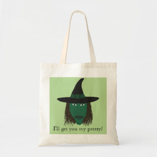 I'll get you my pretty! | Wicked Witch Tote Bag