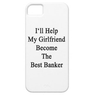 I'll Help My Girlfriend Become The Best Banker iPhone 5 Cases