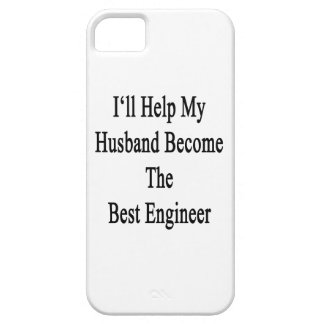 I'll Help My Husband Become The Best Engineer iPhone 5 Case
