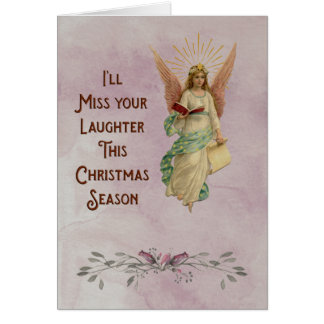 I'll miss your laughter this Christmas season Card