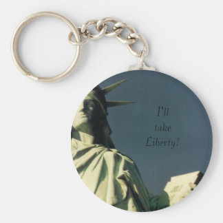 I'll take Liberty! Keychain