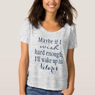 I'll wake up in Velaris ACOTAR T-Shirt