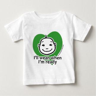 I'll wean when I'm ready Baby T-Shirt