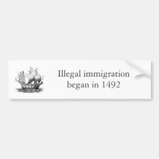 illegal immigration 1492 bumper sticker