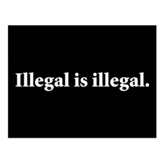 Illegal is illegal. postcard