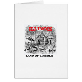 Illinois land of Lincoln Card