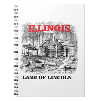 Illinois land of Lincoln Spiral Notebook