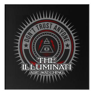 Illuminati Are Watching Don't Trust Anyone Acrylic Wall Art