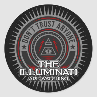 Illuminati Are Watching Don't Trust Anyone Classic Round Sticker