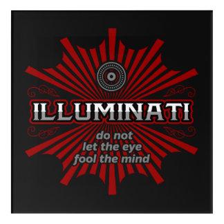 Illuminati Don't Let The Eye Fool The Mind Acrylic Wall Art
