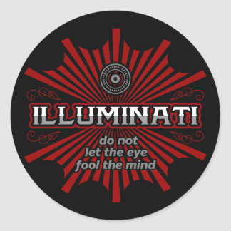 Illuminati Don't Let The Eye Fool The Mind Classic Round Sticker