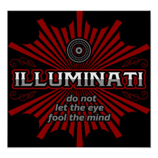 Illuminati Don't Let The Eye Fool The Mind Poster