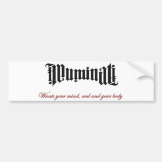 Illuminati wants you bumper sticker