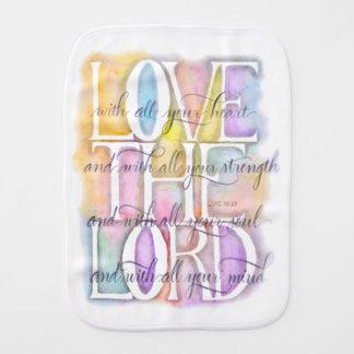 ILOVE THE LORD- Luke 10:27 Burp Cloth