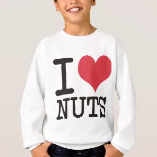 ilovenuts sweatshirt