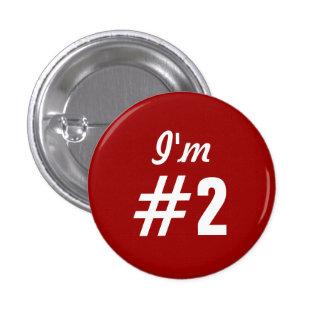 I'm #2 classic customer service button