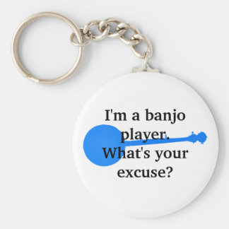 I'm a Banjo Player, What's Your Excuse? Keychain