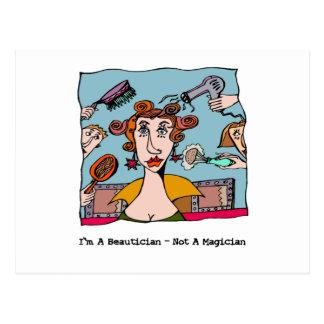 I'm A Beautician - Not A Magician Postcard