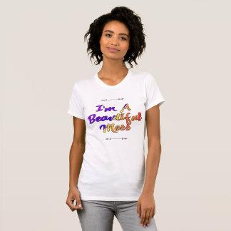 I'm a Beautiful Mess T-Shirt