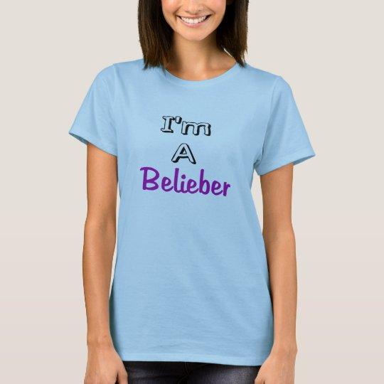I'm A Belieber Shirt