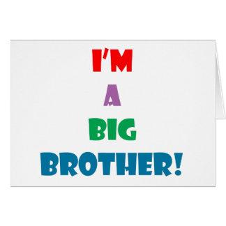 I'm a big brother text card